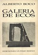 Galería De Ecos by Alberto Boco