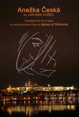Anezka Ceska translated by Jana Moravkova Kiely