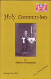 Holy Communion by Mykola Dementiuk