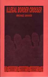 Illegal Border Crosser by Michael Graves