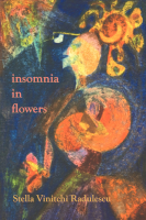 insomnia in Flowers by Stella Vinitchi Radulescu