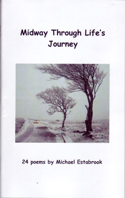 Midway Through Life's Journey 24 poems by Michael Estabrook