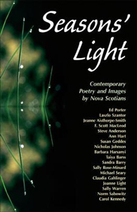 Seasons' Light : Contemporary Poetry and Images by Nova Scotians