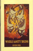 Where Sanity Begins by Hugh Fox